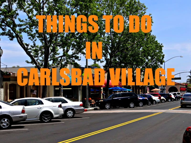 Things to Do in Carlsbad Village