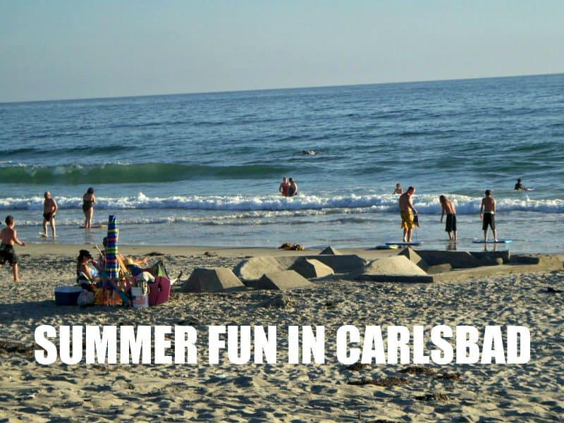 Summer Fun in Carlsbad CA